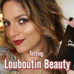 LOUBOUTIN BEAUTY REVIEW